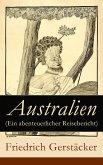 Australien (Ein abenteuerlicher Reisebericht) (eBook, ePUB)
