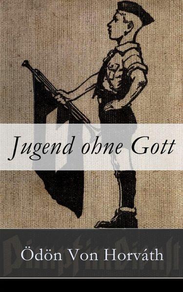 Jugend ohne Gott (eBook, ePUB) von Ödön Von Horváth