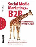 Social Media Marketing im B2B - Besonderheiten, Strategien, Tipps (eBook, ePUB)