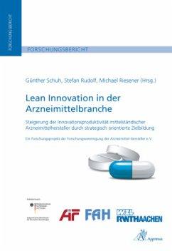 Lean Innovation in der Arzneimittelbranche