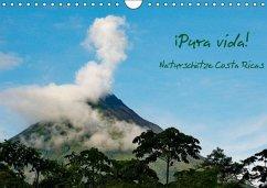 ¡Pura vida! Naturschätze Costa Ricas (Wandkalender immerwährend DIN A4 quer)