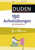 150 Aufsatzübungen 5. bis 10. Klasse (eBook, PDF)