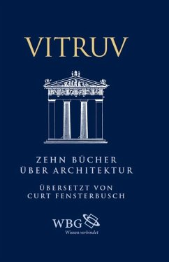 Zehn Bücher über Architektur (eBook, PDF) - Vitruv; Schindler, Anna