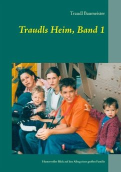 Traudls Heim, Band 1 (eBook, ePUB)
