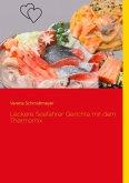 Leckere Seefahrer Gerichte mit dem Thermomix (eBook, ePUB)