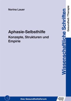 Aphasie-Selbsthilfe (eBook, PDF) - Lauer, Norina