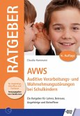 AVWS-Auditive Verarbeitungs- und Wahrnehmungsstörungen bei Schulkindern (eBook, ePUB)