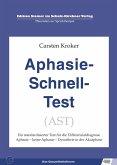 Aphasie Schnell Test (AST) (eBook, PDF)