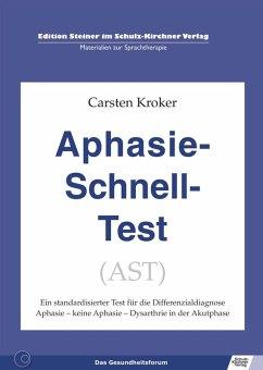 Aphasie Schnell Test (AST) (eBook, PDF) - Kroker, Carsten