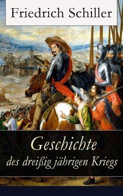 Geschichte des dreißigjährigen Kriegs (eBook, ePUB) - Schiller, Friedrich