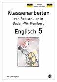 Englisch 5, Klassenarbeiten von Realschulen in Baden-Württemberg mit Lösungen