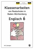 Englisch 6, Klassenarbeiten von Realschulen in Baden-Württemberg