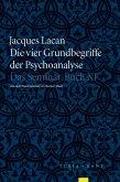 Die vier Grundbegriffe der Psychoanalyse