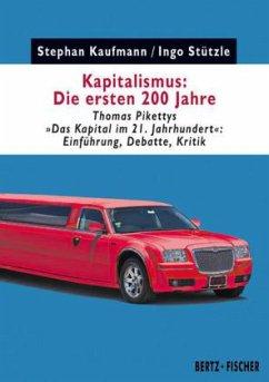 Kapitalismus: Die ersten 200 Jahre - Kaufmann, Stephan; Stützle, Ingo
