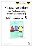 Mathematik 5, Klassenarbeiten von Realschulen in Baden-Württemberg mit Lösungen