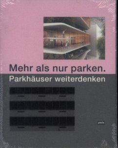 Mehr als nur parken.