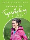 Laufen mit Tigerfeeling für sie und ihn (eBook, ePUB)