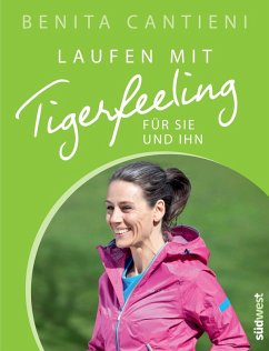 Laufen mit Tigerfeeling für sie und ihn (eBook, ePUB) - Cantieni, Benita