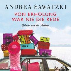 Von Erholung war nie die Rede (MP3-Download) - Sawatzki, Andrea