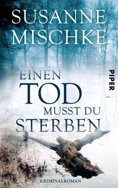 Einen Tod musst du sterben / Kommissar Völxen Bd.5 (eBook, ePUB) - Mischke, Susanne