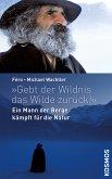 Gebt der Wildnis das Wilde zurück! (eBook, ePUB)
