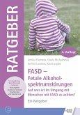 FASD - Fetale Alkoholspektrumstörungen (eBook, ePUB)