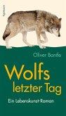 Wolfs letzter Tag (eBook, ePUB)