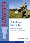 Enkel und Großeltern (eBook, ePUB)