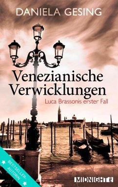 Venezianische Verwicklungen / Luca Brassoni Bd.1 (eBook, ePUB) - Gesing, Daniela