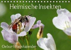 Heimische Insekten / Geburtstagskalender (Tischkalender immerwährend DIN A5 quer)