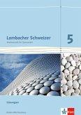 Lambacher Schweizer. 5. Schuljahr. Lösungen für das Schülerbuch. Neubearbeitung. Baden-Württemberg