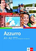 Azzurro A1-A2. Neubearbeitung. Kurs- und Übungsbuch mit Audio-CD
