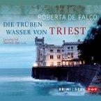 Die trüben Wasser von Triest / Commissario Benussi Bd.1 (MP3-Download)