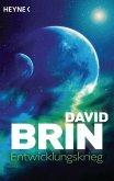 Entwicklungskrieg / Erste Uplift-Trilogie Bd.3 (eBook, ePUB)