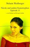 ...vom Betrügen und Betrogen werden / Nicole und andere Katastrophen Bd.11 (eBook, ePUB)