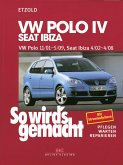 VW Polo IV 11/01-5/09, Seat Ibiza 4/02-4/08 (eBook, PDF)