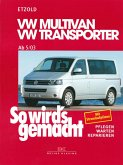 VW Multivan / VW Transporter T5 115-235 PS (eBook, PDF)