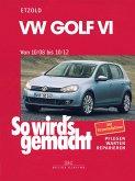 VW Golf VI 10/08-10/12 (eBook, ePUB)