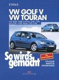 VW Golf V 10/03-9/08+VW Touran I 3/03-9/06+VW Golf Plus 1/05-2/09+VW Jetta 8/05-9/08 (eBook, PDF)