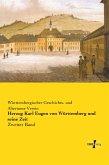 Herzog Karl Eugen von Württemberg und seine Zeit