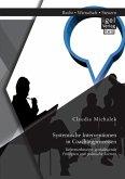 Systemische Interventionen in Coachingprozessen: Referenztheorien, grundlegende Prinzipien und praktische Formen