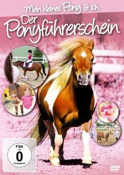 Der Ponyführerschein - Mein kleines Pony und ich