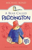 A Bear Called Paddington (eBook, ePUB)