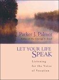 Let Your Life Speak (eBook, PDF)