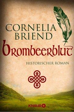 Brombeerblut (eBook, ePUB) - Briend, Cornelia