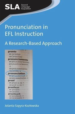 Pronunciation in EFL Instruction - Szpyra-Kozlowska, Jolanta