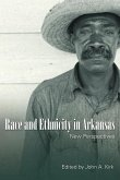 Race and Ethnicity in Arkansas: New Perspectives