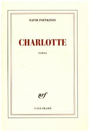 charlotte von david foenkinos buch. Black Bedroom Furniture Sets. Home Design Ideas
