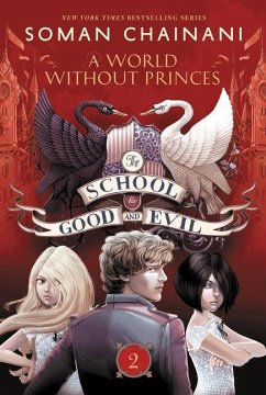 The School for Good and Evil 02: A World Withou...
