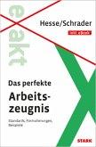 STARK Hesse/Schrader: EXAKT - Das perfekte Arbeitszeugnis + eBook